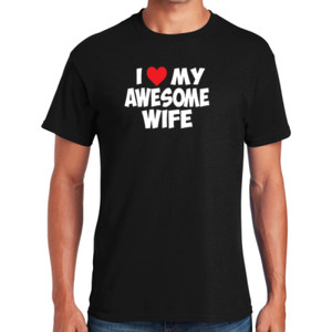 Love My Wife T-Shirt