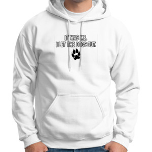 Let the Dogs Out - Adult 50/50 Blend Hoodie