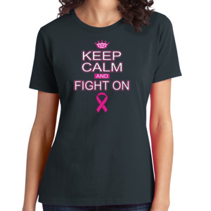 Keep Calm and Fight On - Ladies Soft Cotton T