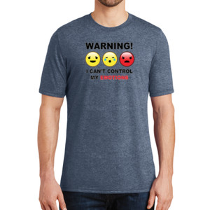 Warning- Emotions - Adult Soft Tri-Blend T