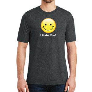 I Hate You - Adult Soft Tri-Blend T