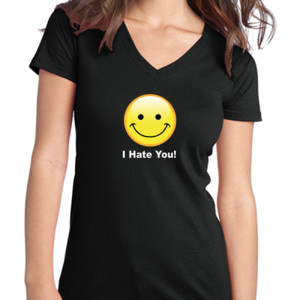 I Hate You - Juniors V-Neck T
