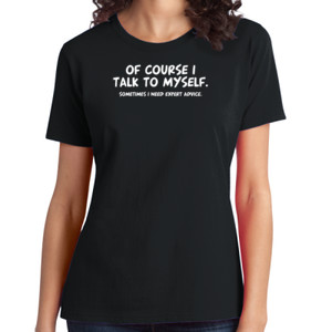 Talk to Myself  - Ladies Soft Cotton T