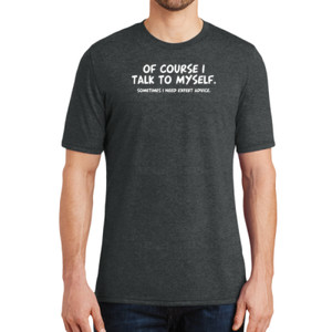 Talk to Myself  - Adult Soft Tri-Blend T