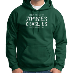 If Zombies Chase Us Hoodie