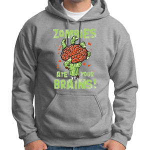 Ate Your Brains Hoodie
