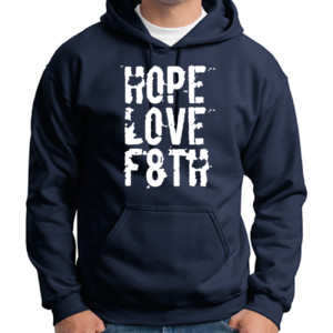 Hope Love Faith Hoodie