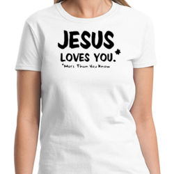 Jesus Loves You Ladies T Thumbnail