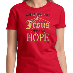 Jesus Offers Hope Ladies T Thumbnail