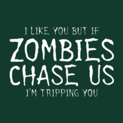 If Zombies Chase Us T-Shirt Design