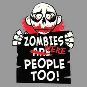 Zombies Were People Hoodie Design