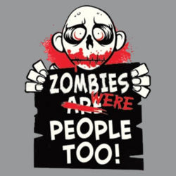 Zombies Were People T-Shirt Design