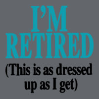 I'm Retired Ladies T Design