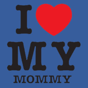 I Love Mommy Toddler Design