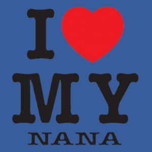I Love Nana Infant Design