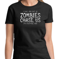 If Zombies Chase Us Ladies T Thumbnail