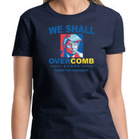 We Shall Overcomb Ladies T Thumbnail