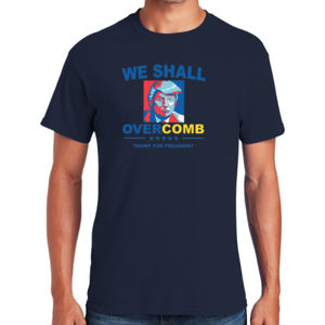 We Shall Overcomb T-Shirt Thumbnail