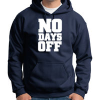 No Days Off Hoodie Thumbnail