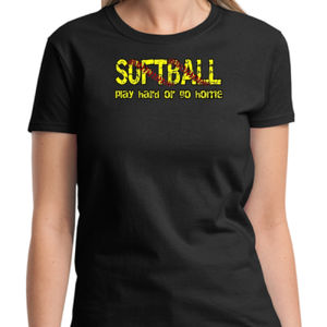 Play Hard Softball Ladies T Thumbnail